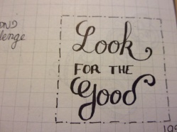 jour 2 : Look for the Good