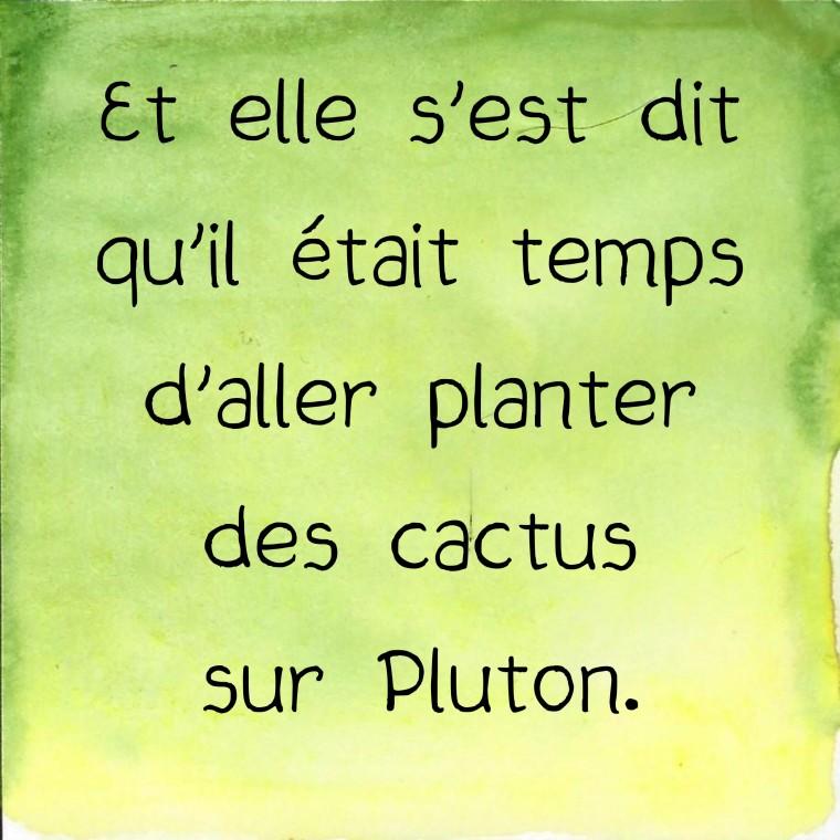 cactus et Pluton